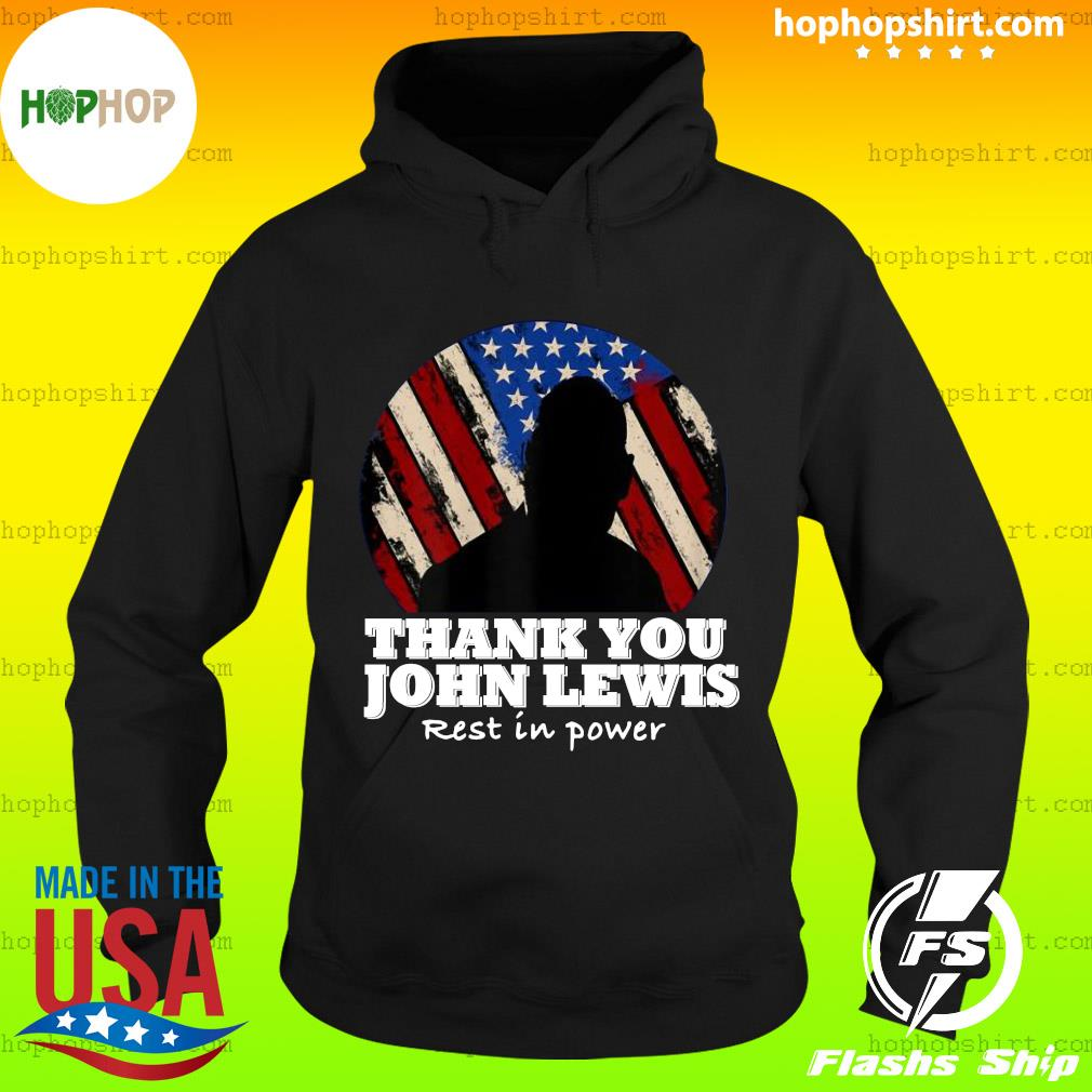 Distressed USA Flag Thank you John Lewis Rest in Power 2020 Shirt Hoodie