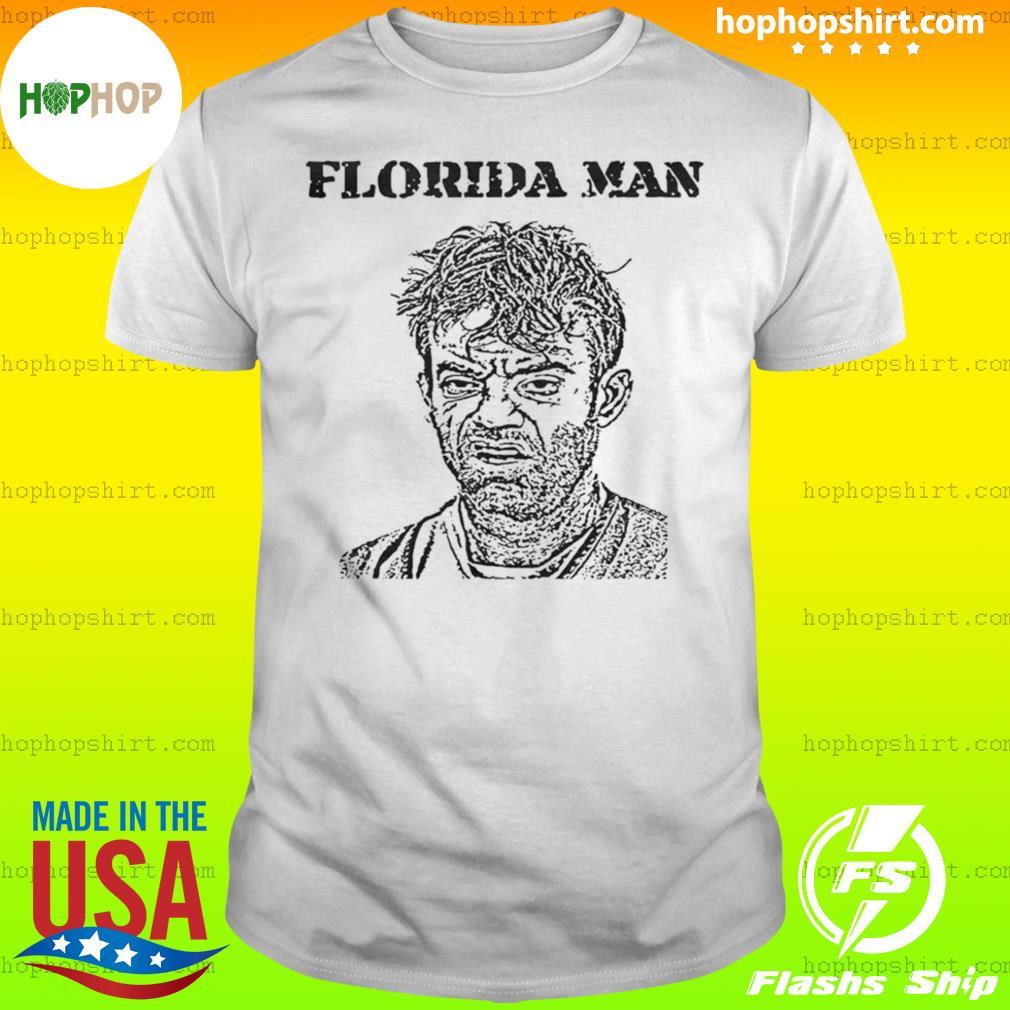 Florida Man shirt