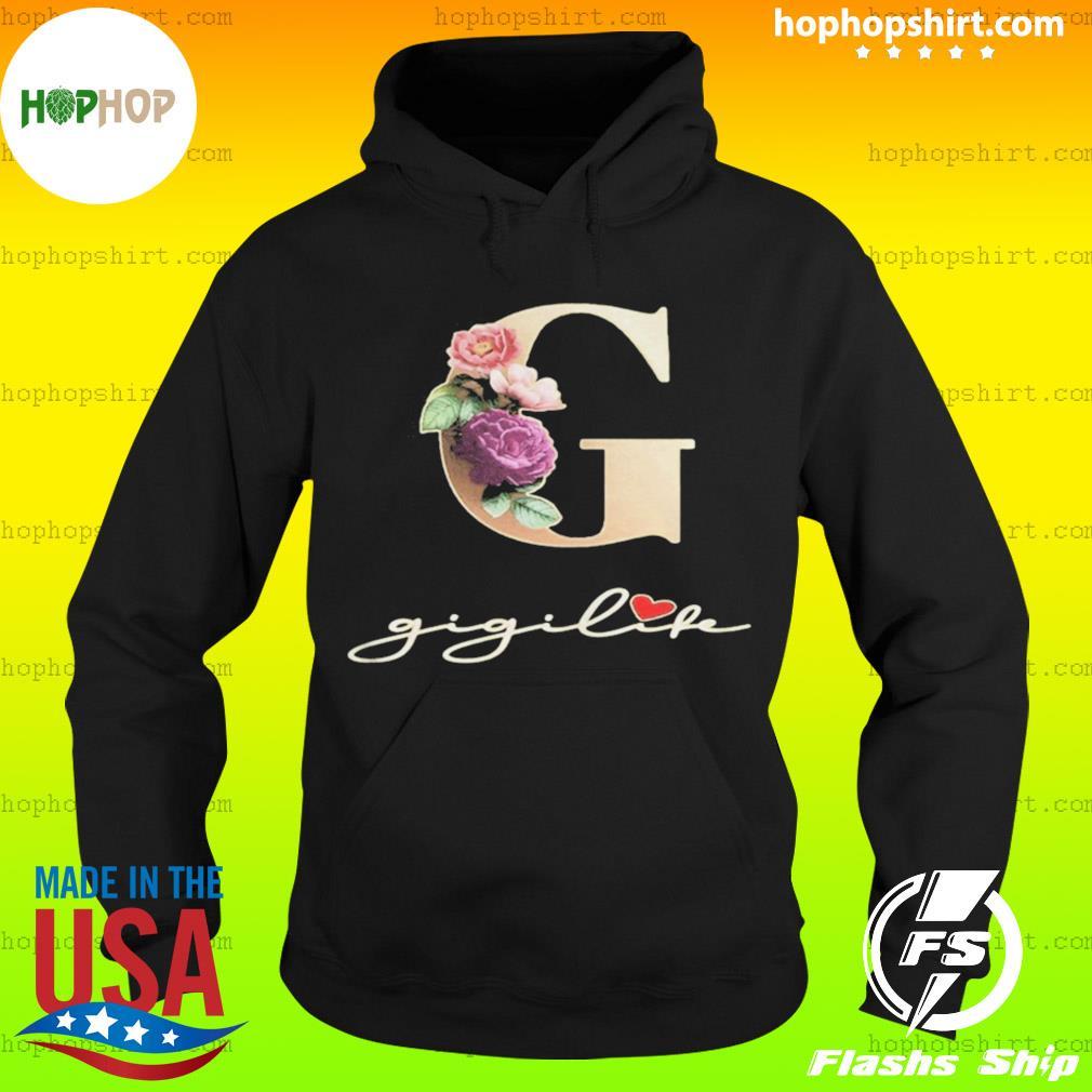 G Sunflower Gigi Life Heart Shirt Hoodie