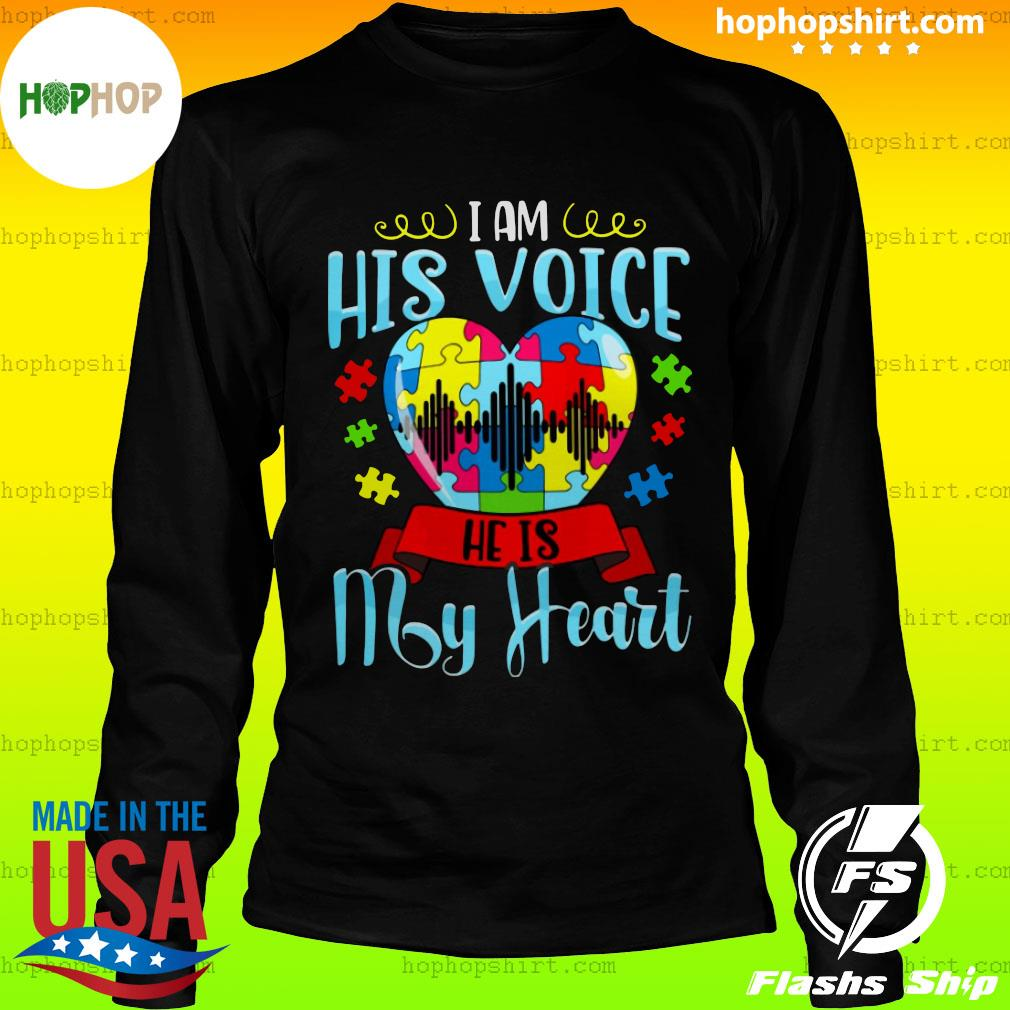 I Am His Voice He Is My Heart Autism Shirt LongSleeve
