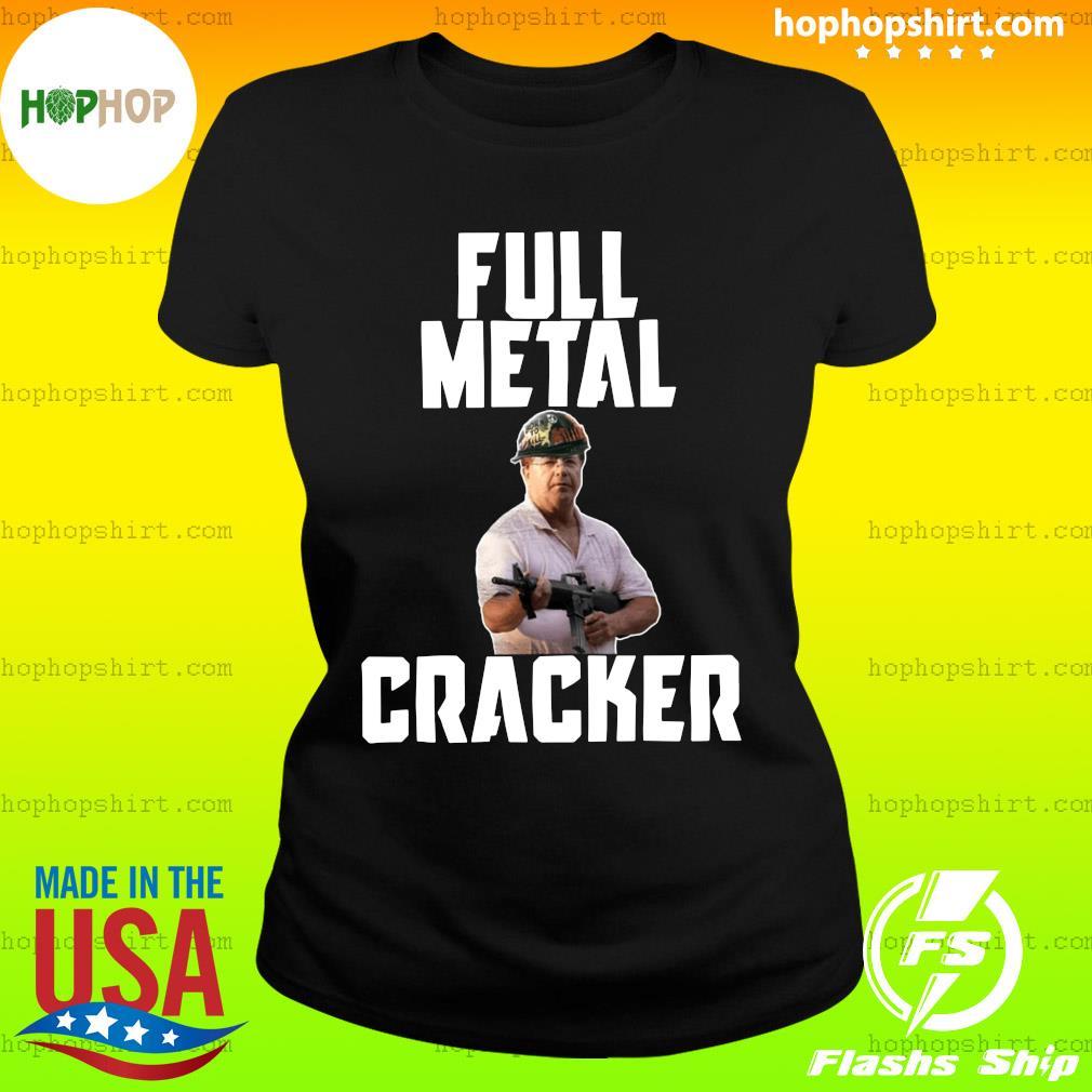 Ken And Karen Full Metal Cracker Shirt Ladies Tee