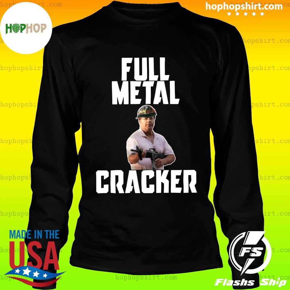 Ken And Karen Full Metal Cracker Shirt LongSleeve
