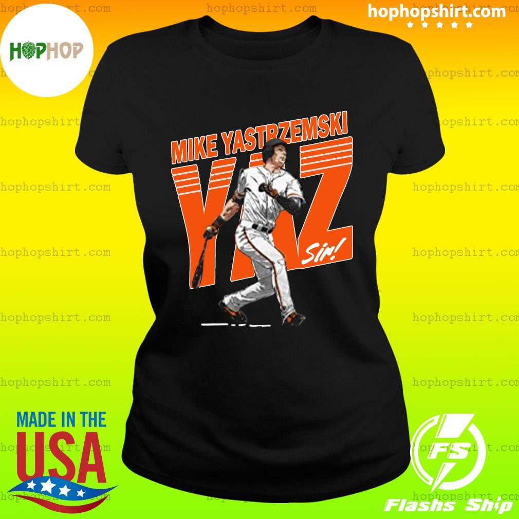 Mike Yastrzemski Tee San Francisco Baseball Mike Yastrzemski YAZ Shirt Ladies Tee