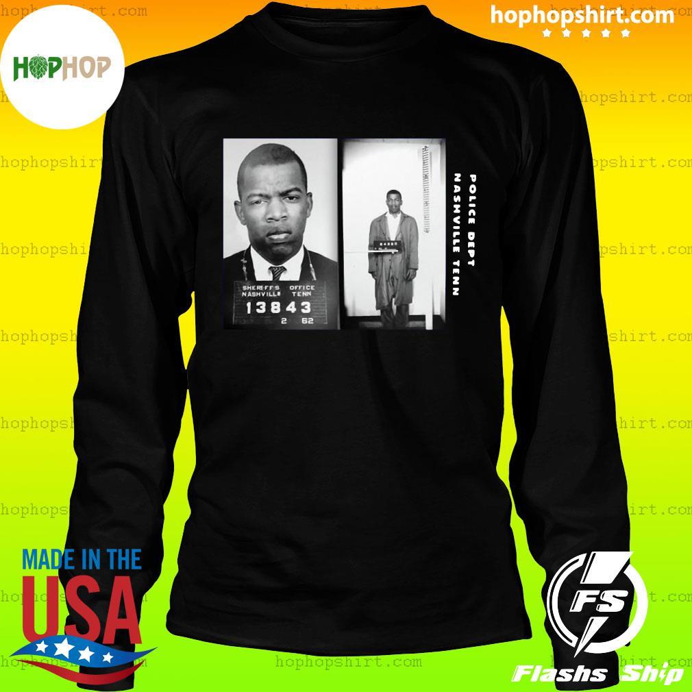 Police Dept Nashville Tenn John Lewis Civil Rights Leader John Lewis Shirt LongSleeve