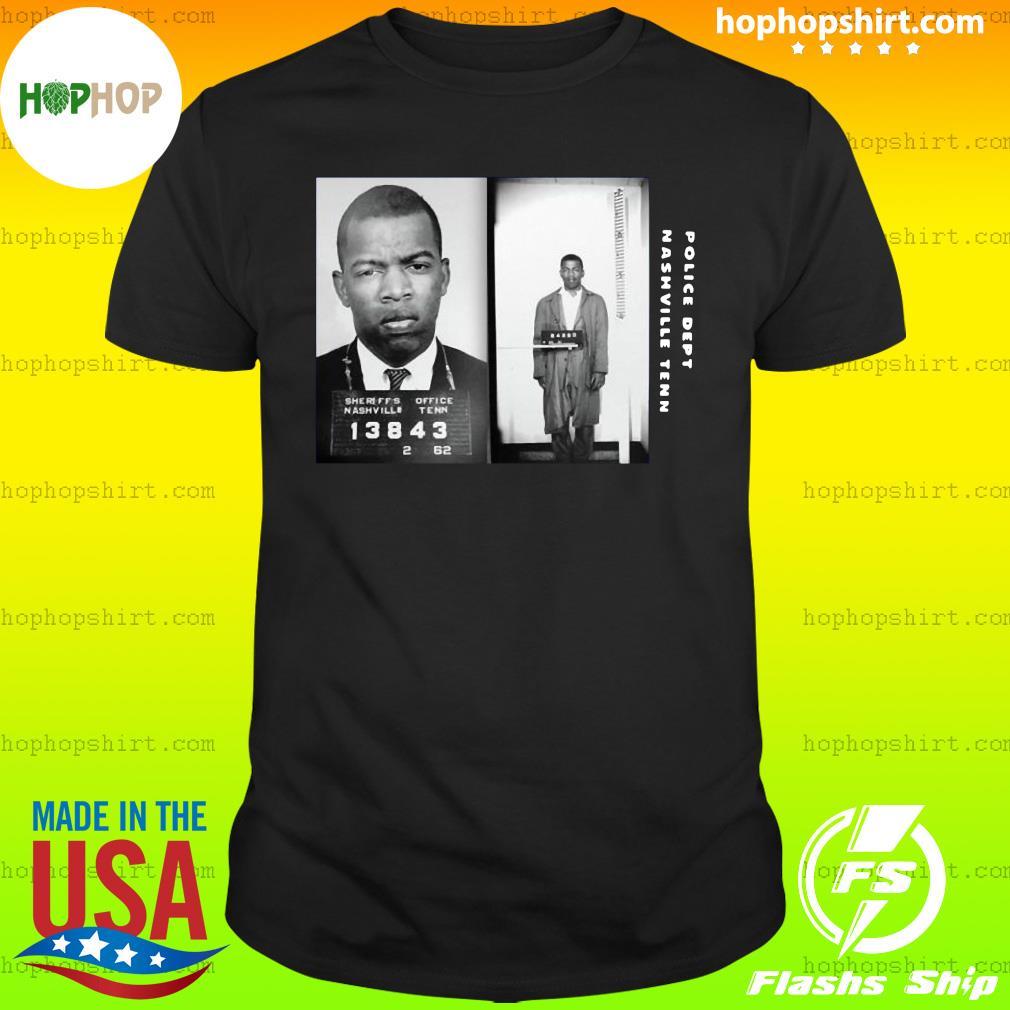 Police Dept Nashville Tenn John Lewis Civil Rights Leader John Lewis Shirt