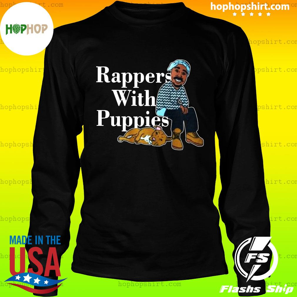 Rappers With Puppies 2020 Shirt LongSleeve