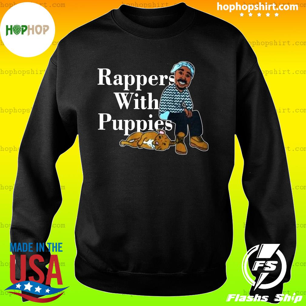Rappers With Puppies 2020 Shirt Sweater