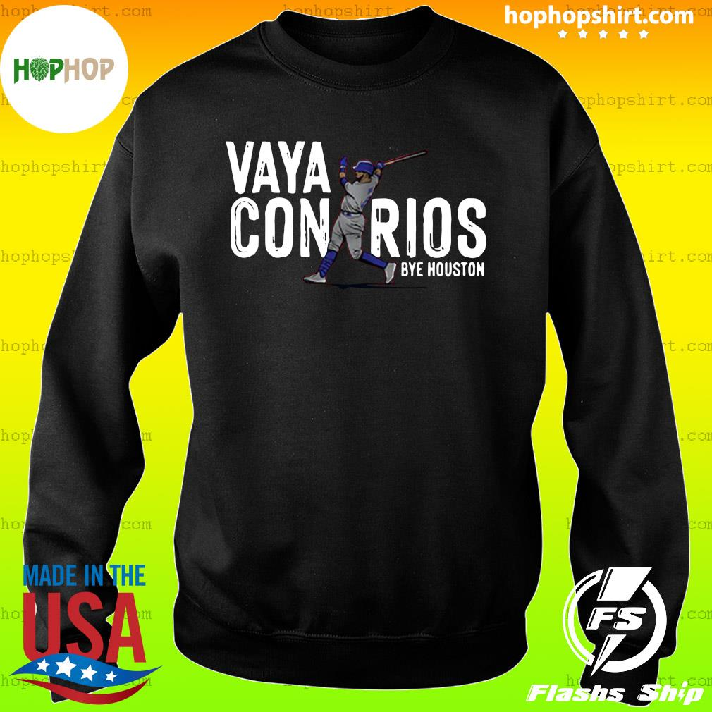 Vaya Con Rios Bye Houston Shirt Sweater