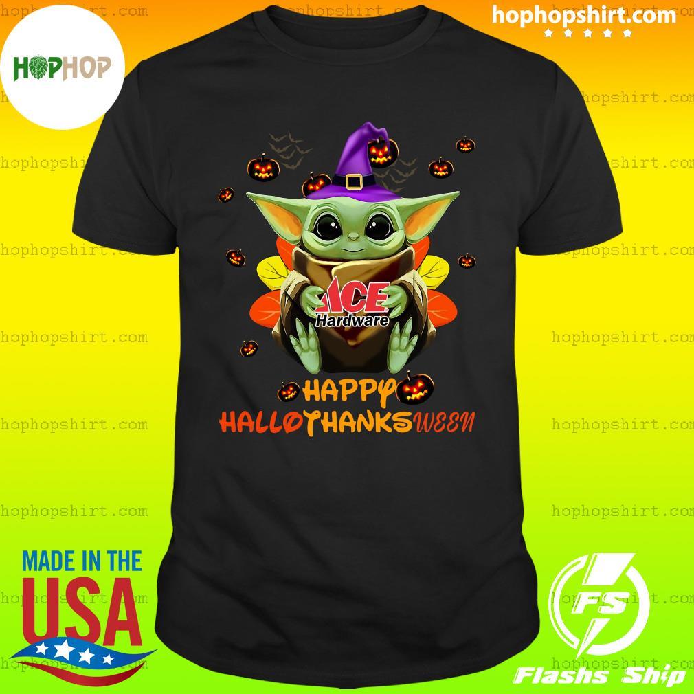 Baby Yoda Witch Hug ACE Hardware Happy Hallothanksween Shirt