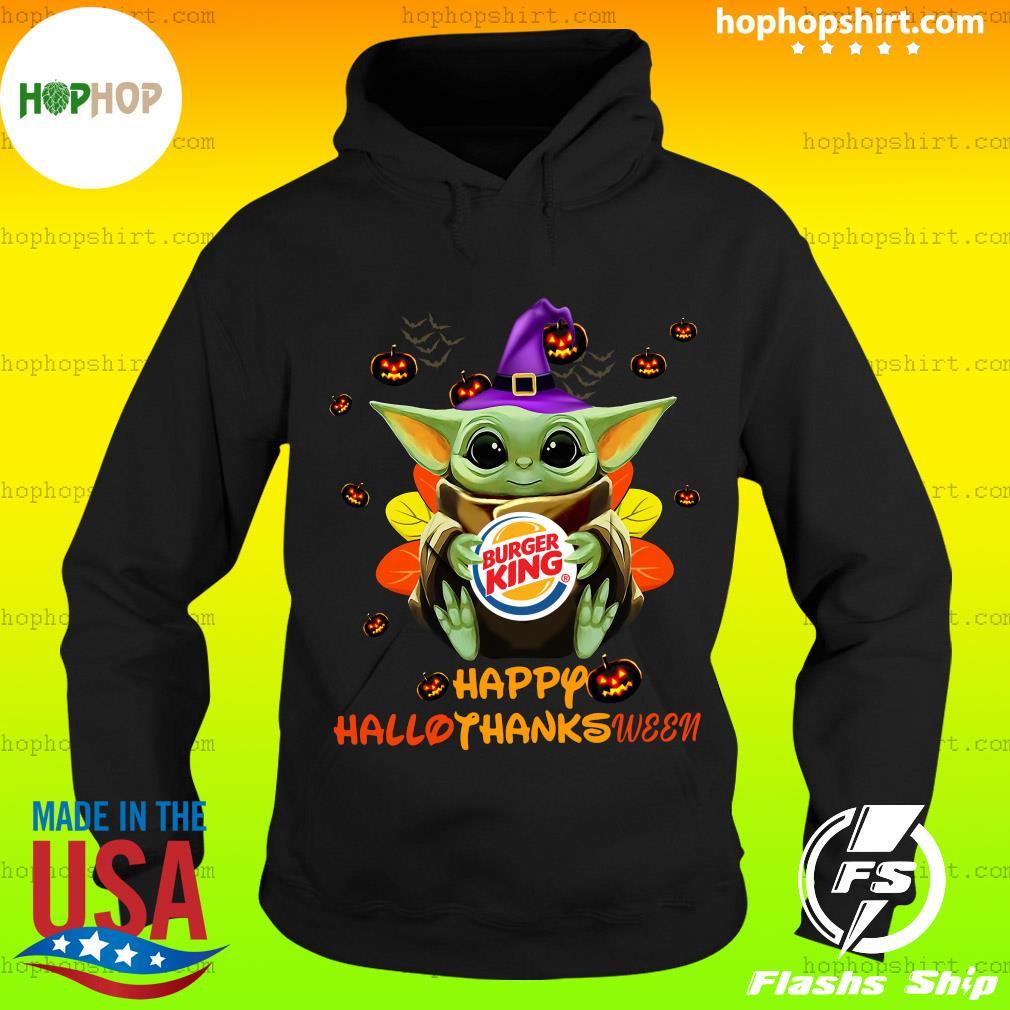 Baby Yoda Witch Hug Burger King Happy Hallothanksween Shirt Hoodie