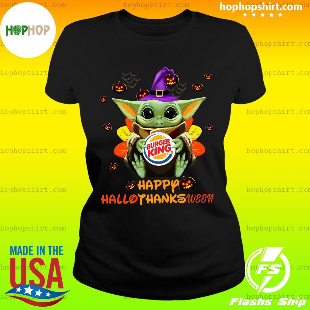 Baby Yoda Witch Hug Burger King Happy Hallothanksween Shirt Ladies Tee