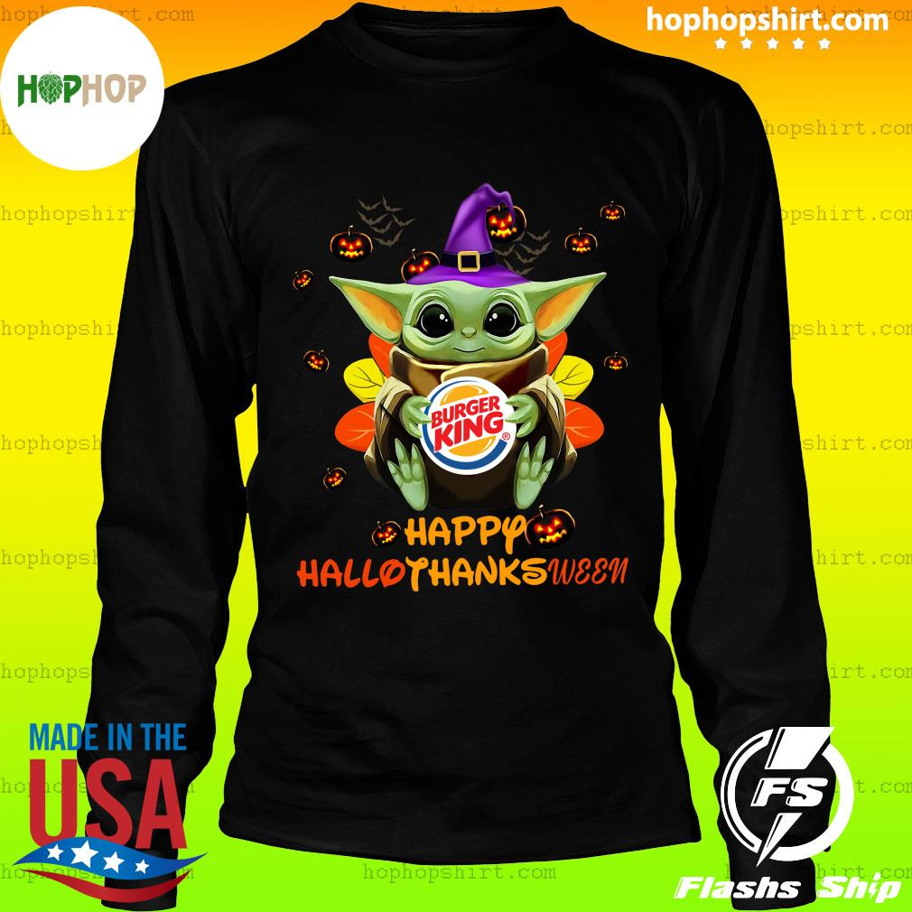 Baby Yoda Witch Hug Burger King Happy Hallothanksween Shirt LongSleeve
