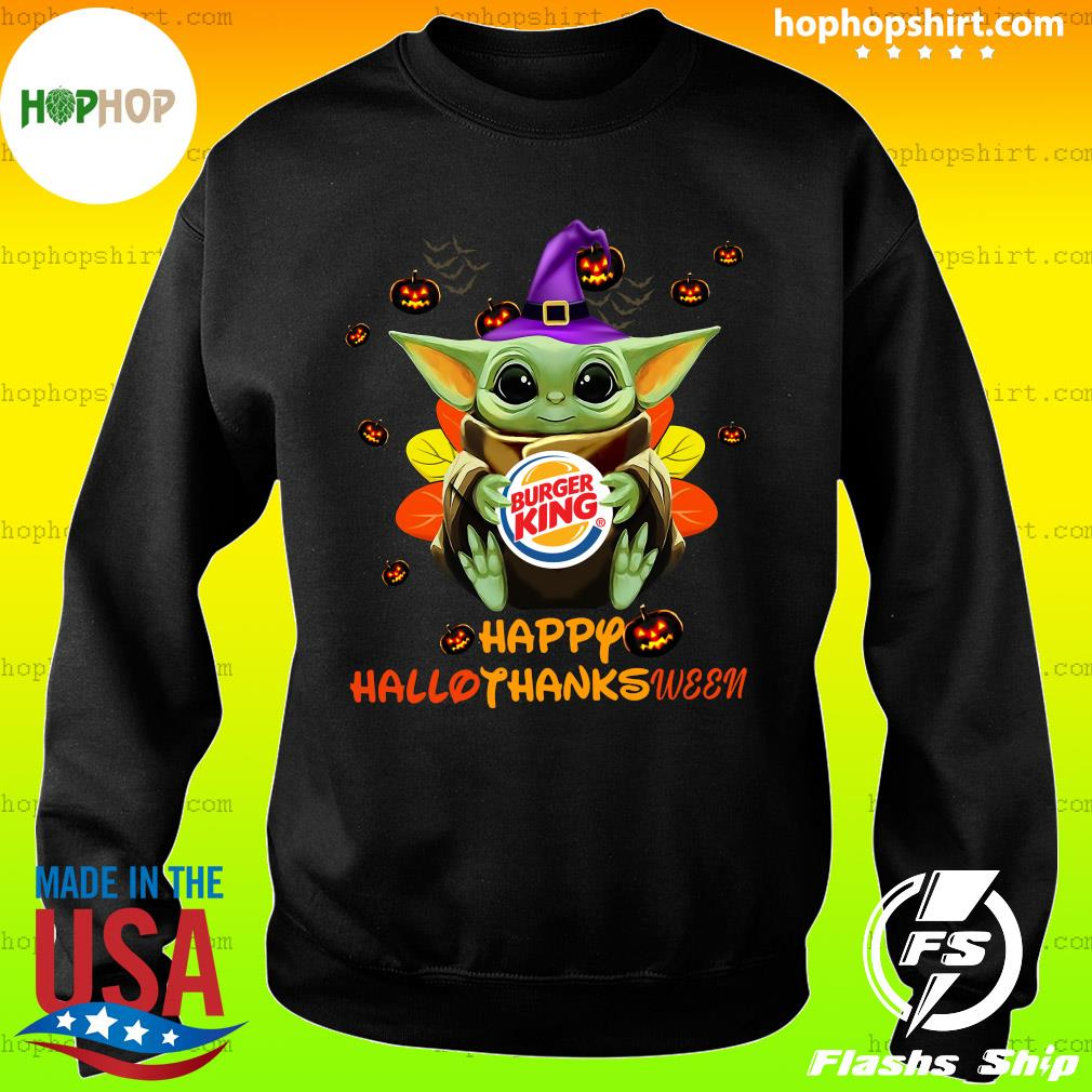 Baby Yoda Witch Hug Burger King Happy Hallothanksween Shirt Sweater