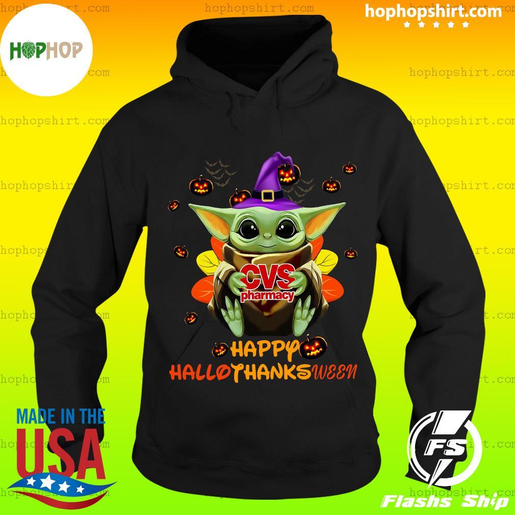 Baby Yoda Witch Hug Cvs Pharmacy Happy Hallothanksween Shirt Hoodie