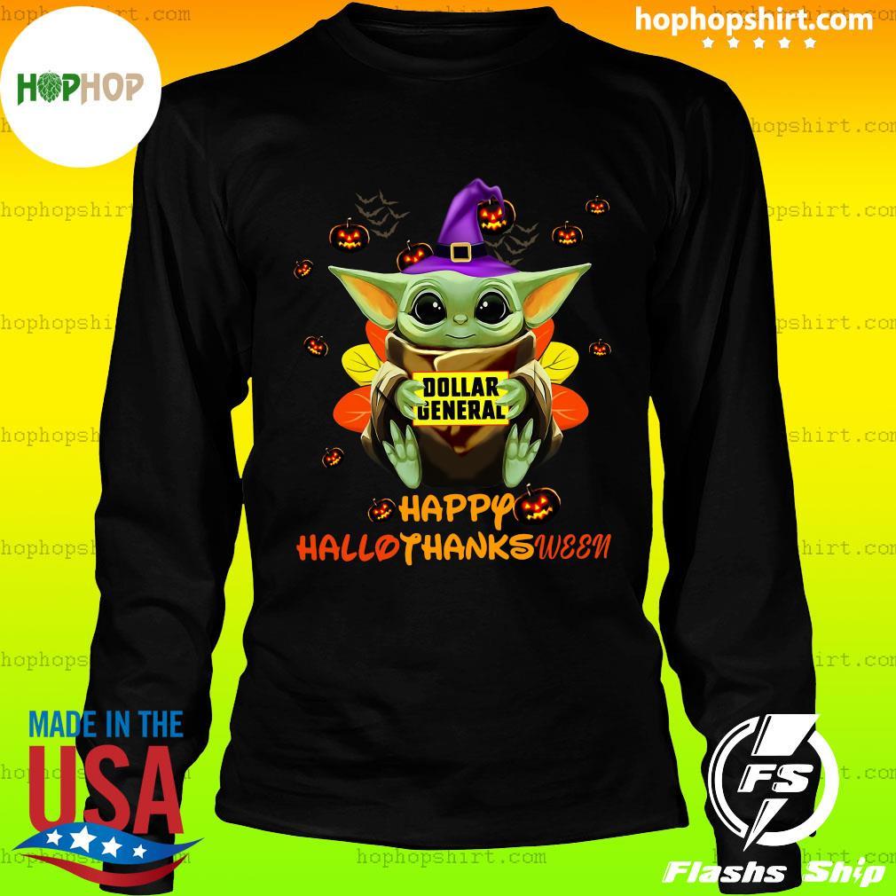 Baby Yoda Witch Hug Dollar General Happy Hallothanksween Shirt LongSleeve
