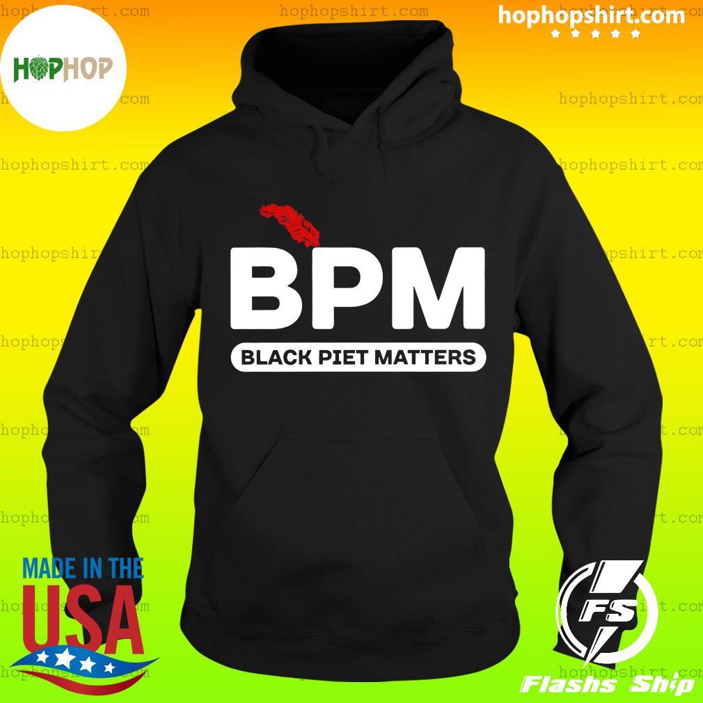 BPM Black Piet Matters Shirt Hoodie