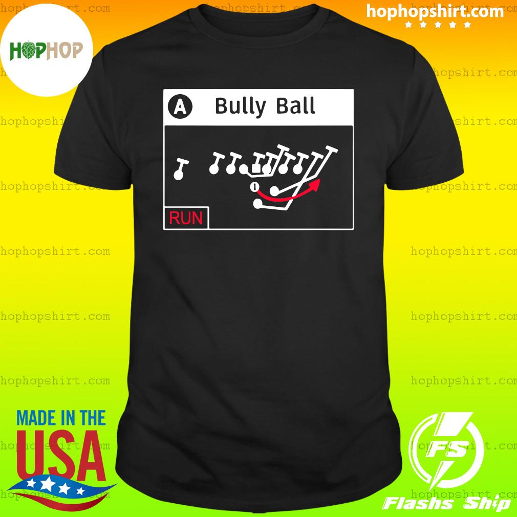 Bully Ball Shirt