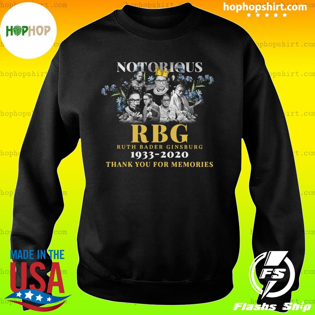 Notorious Rbg Ruth Bader Ginsburg 1933 2020 Thank You For The Memories Shirt Sweater