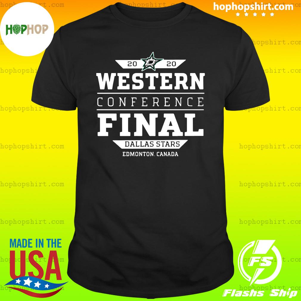 Official Dallas Stars 2020 Western Conference Final Edmonton Canada Shirt