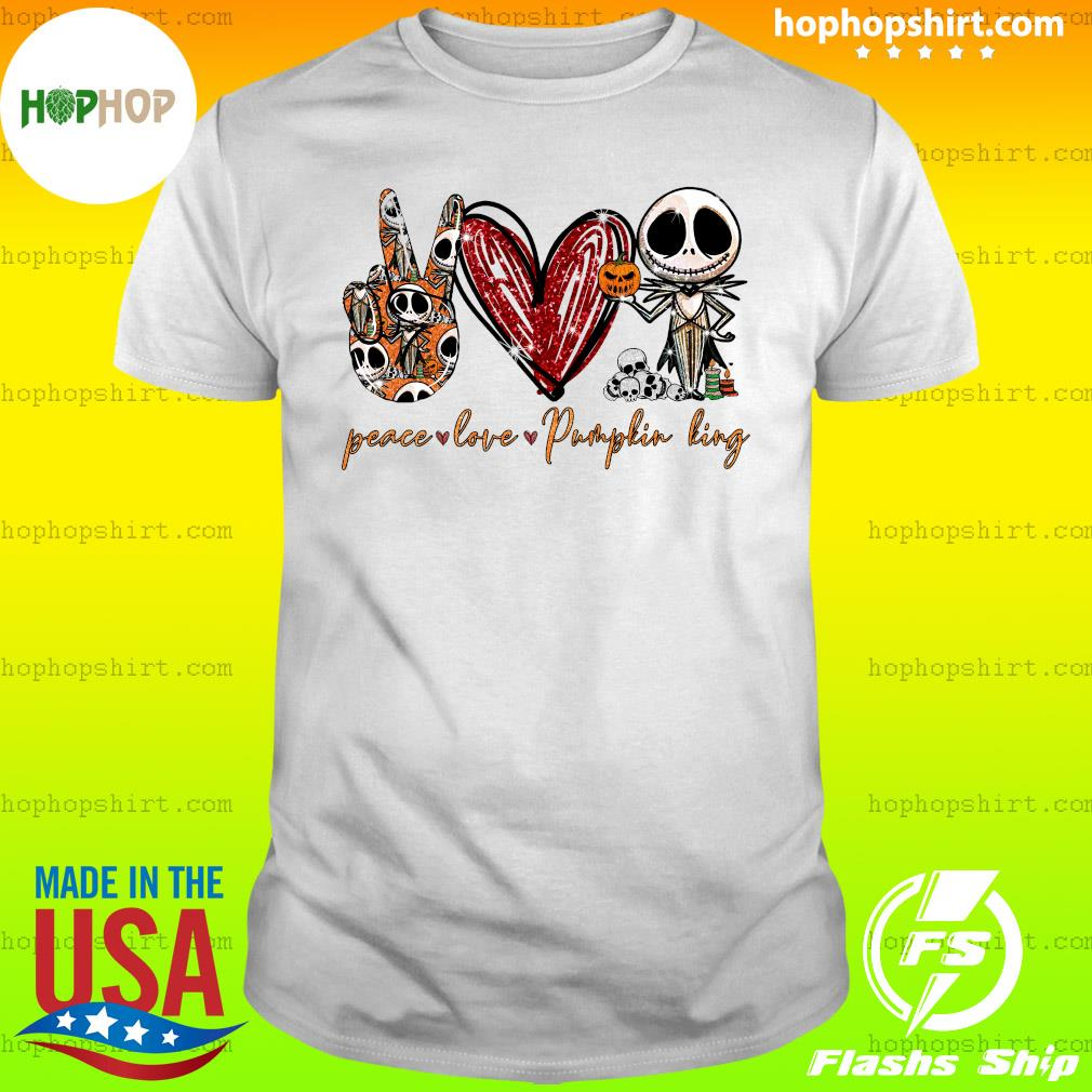 Peace Love Pumpkin King Jack Skellington Shirt
