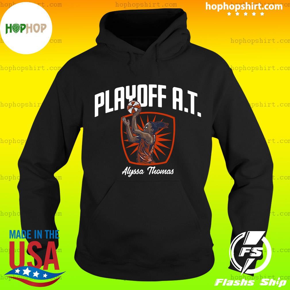Playoff AT Alyssa Thomas Official Shirt Hoodie