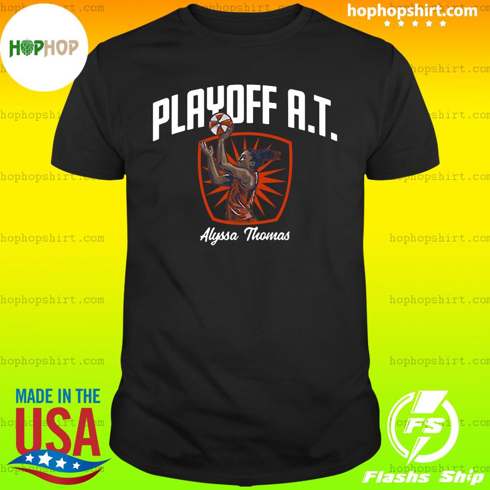Playoff AT Alyssa Thomas Official Shirt
