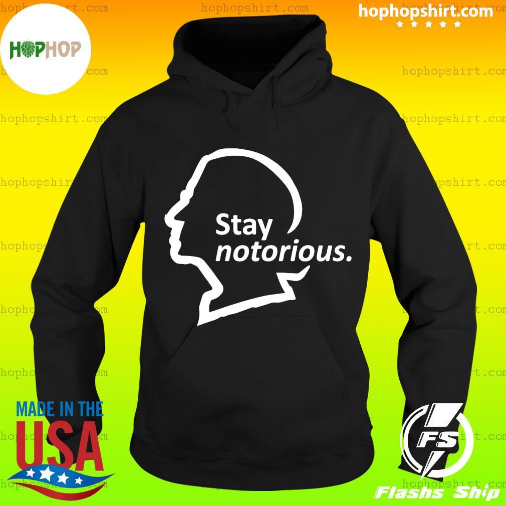 Rbg Ruth Bader Ginsburg Stay Notorious Shirt Hoodie