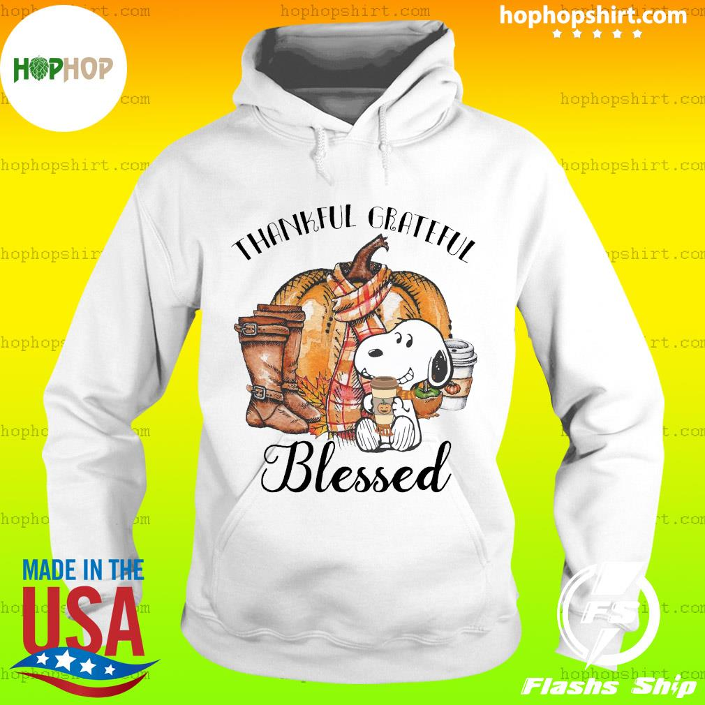 Snoopy Thankful Grateful Blessed Shirt Hoodie