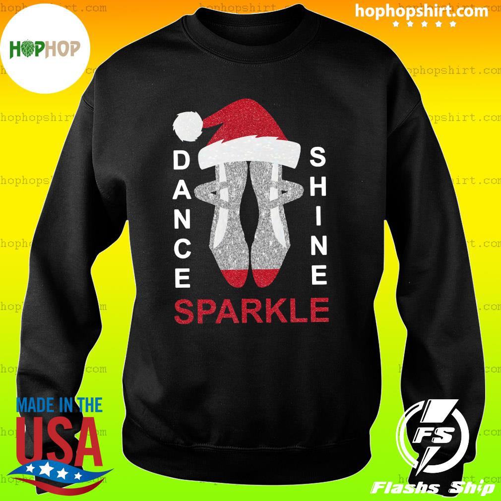 Dance Shine Sparkle Merry Christmas Sweatshirt