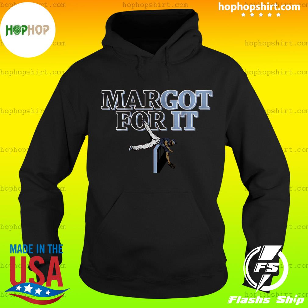 Margot For It Shirt, Tampa Bay Baseball Hoodie