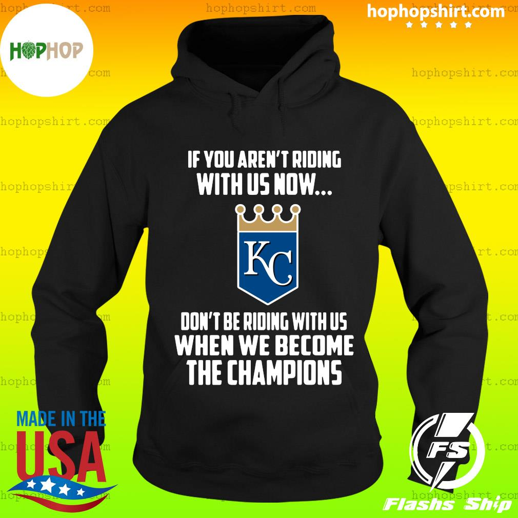 MLB Kansas City Royals Baseball We Become The Champions 2020 T-Shirt Hoodie