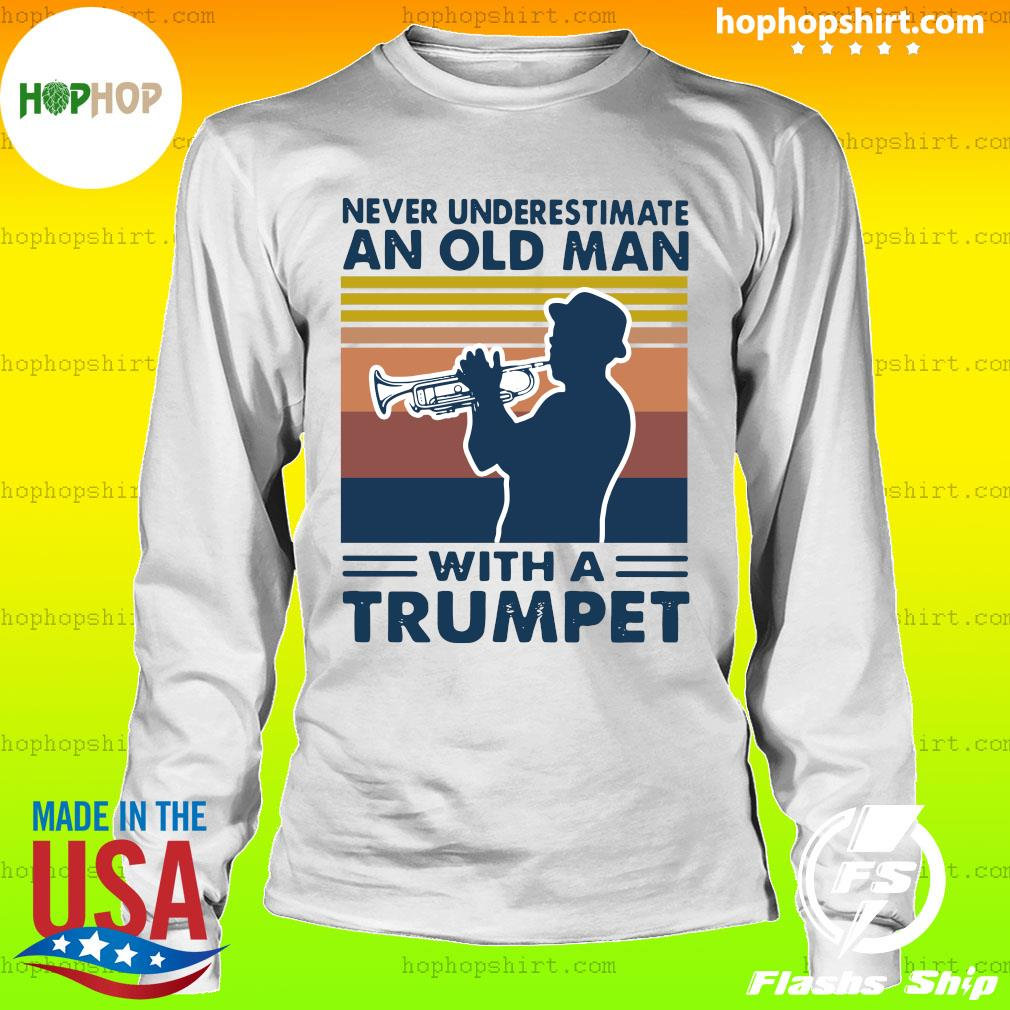 Never Underestimate An Old Man With A Trumpet Vintage Retro Shirt LongSleeve