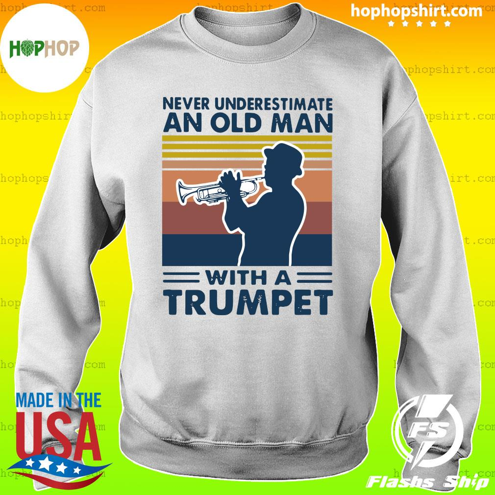 Never Underestimate An Old Man With A Trumpet Vintage Retro Shirt Sweater