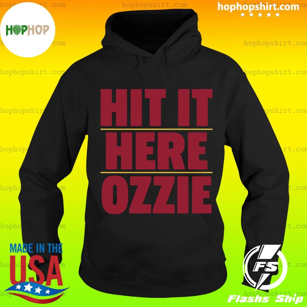 Official Atlanta Braves Hit It Here Ozzie Shirt Hoodie