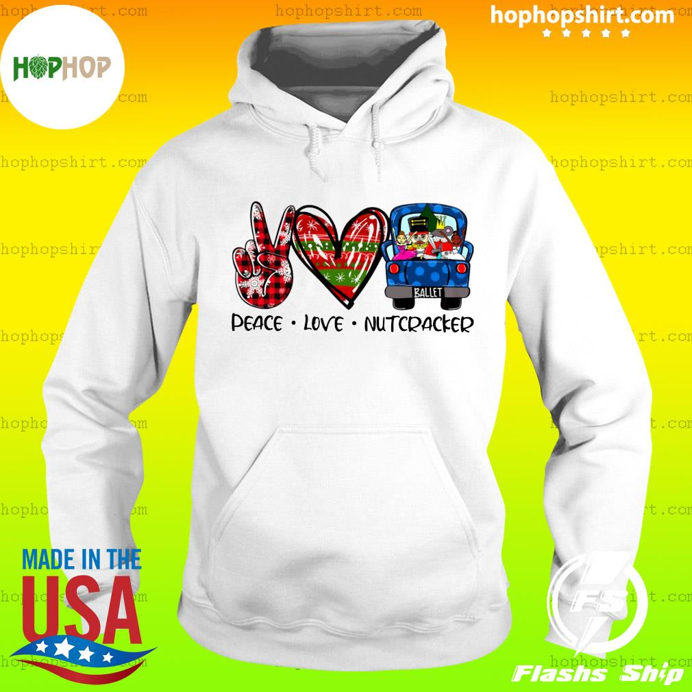 Peace Love Nutcracker Merry Christmas Sweats Hoodie
