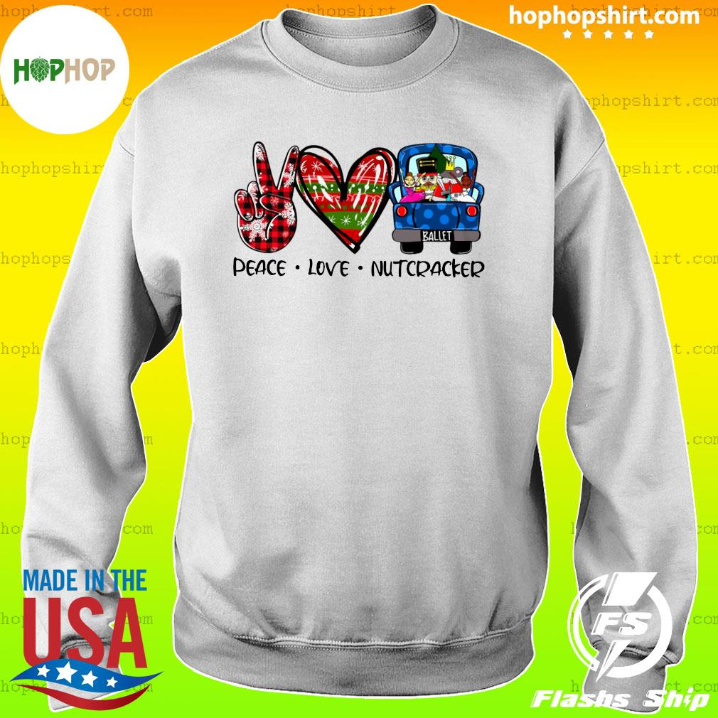 Peace Love Nutcracker Merry Christmas Sweatshirt