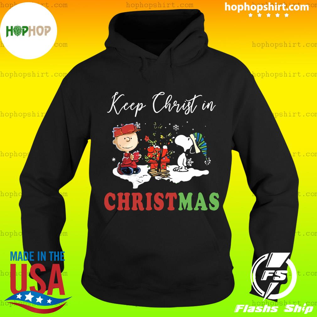 Peanuts Charlie Brown And Snoopy Keep Christ In Christmas Shirt Hoodie