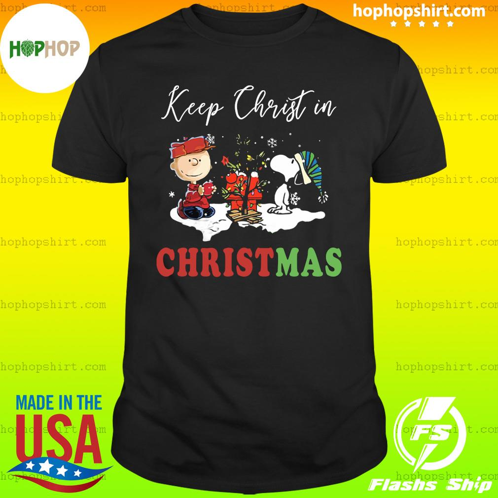 Peanuts Charlie Brown And Snoopy Keep Christ In Christmas Shirt
