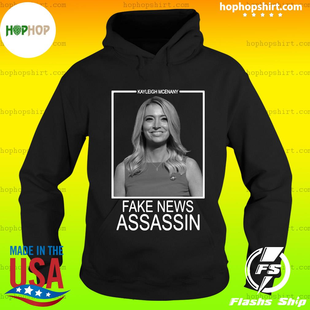 Poster Kayleigh Mcenany Fake New Assassin T-Shirt Hoodie