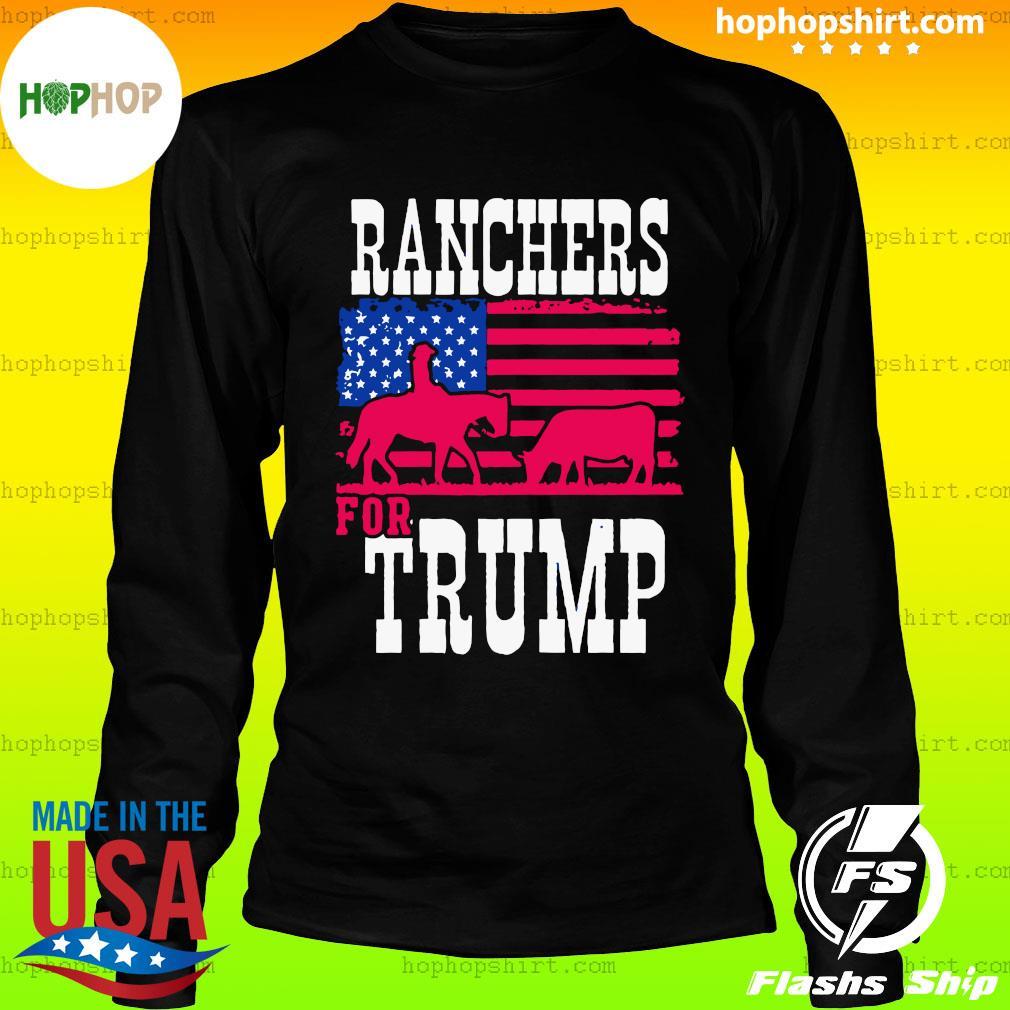 Ranchers For Trump Flag US T-Shirt LongSleeve