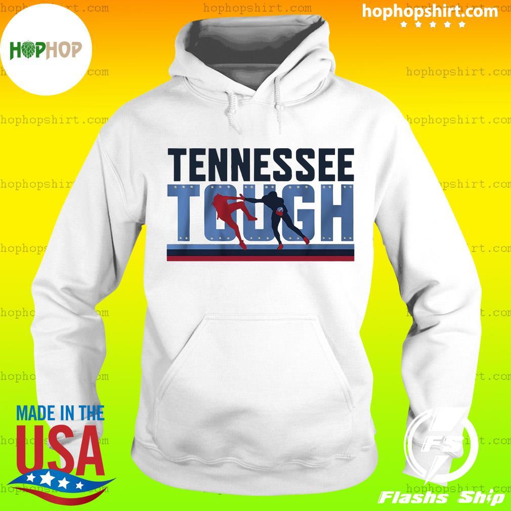Tennessee Tough Nashville Footbal Shirt Hoodie