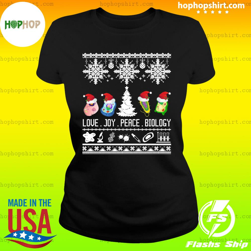 Cool Biology Joke Love Joy Peace Biology Ugly Christmas Sweats Ladies Tee