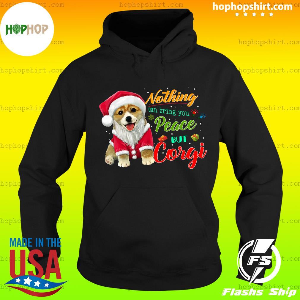 Nothing Can Bring You Peace But Corgi Christmas Sweats Hoodie