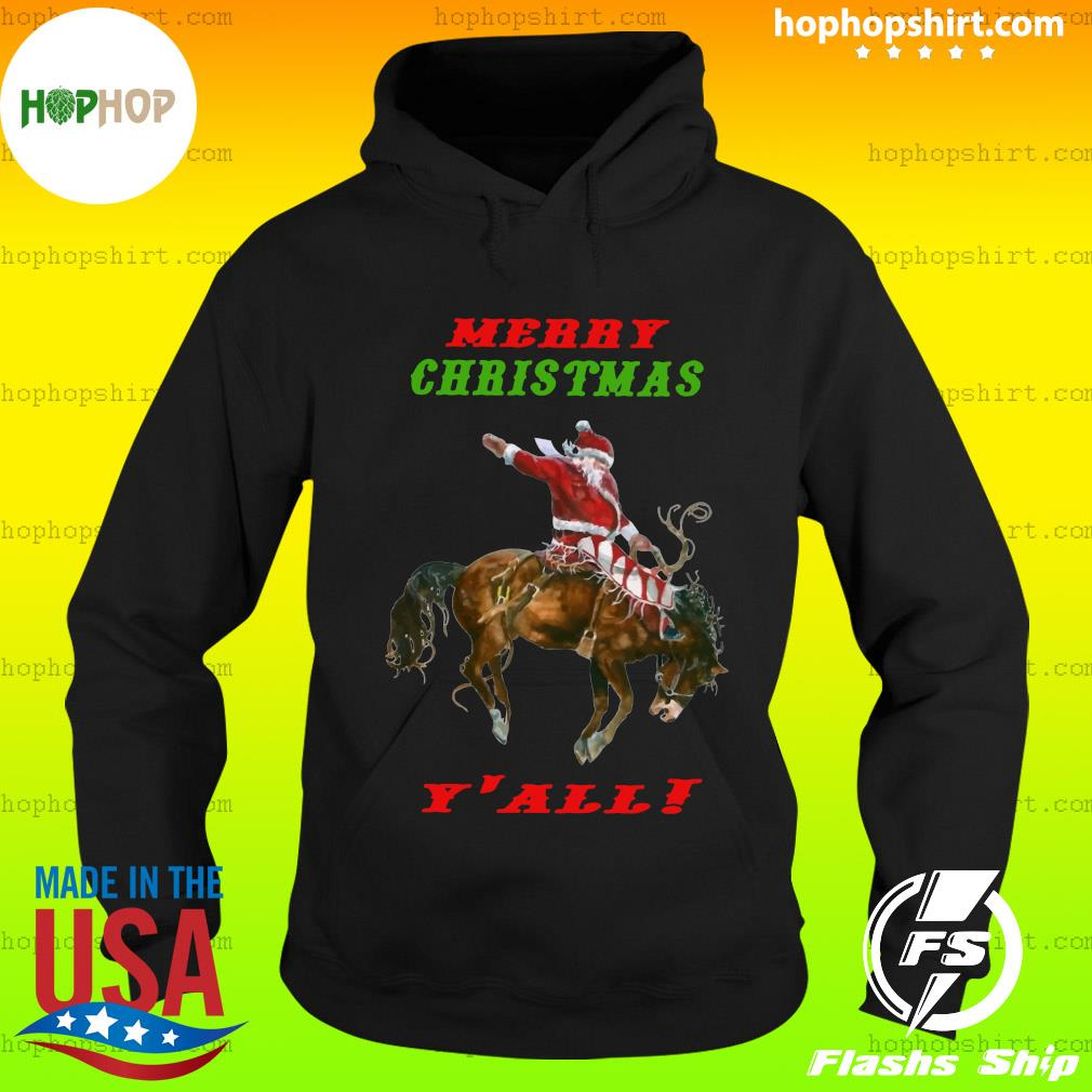 Santa Claus Riding Horse Merry Christmas Y'all Sweats Hoodie