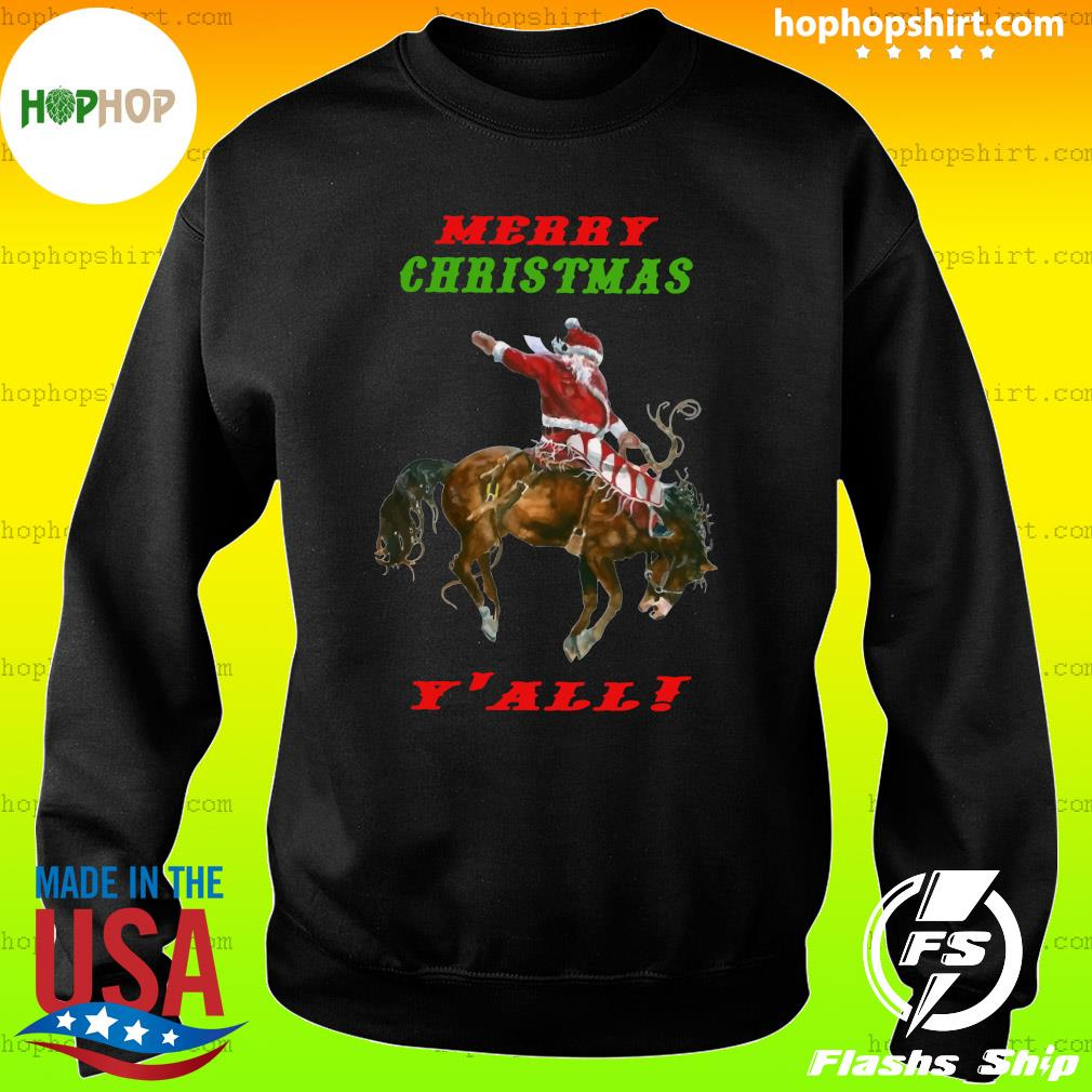 Santa Claus Riding Horse Merry Christmas Y'all Sweatshirt