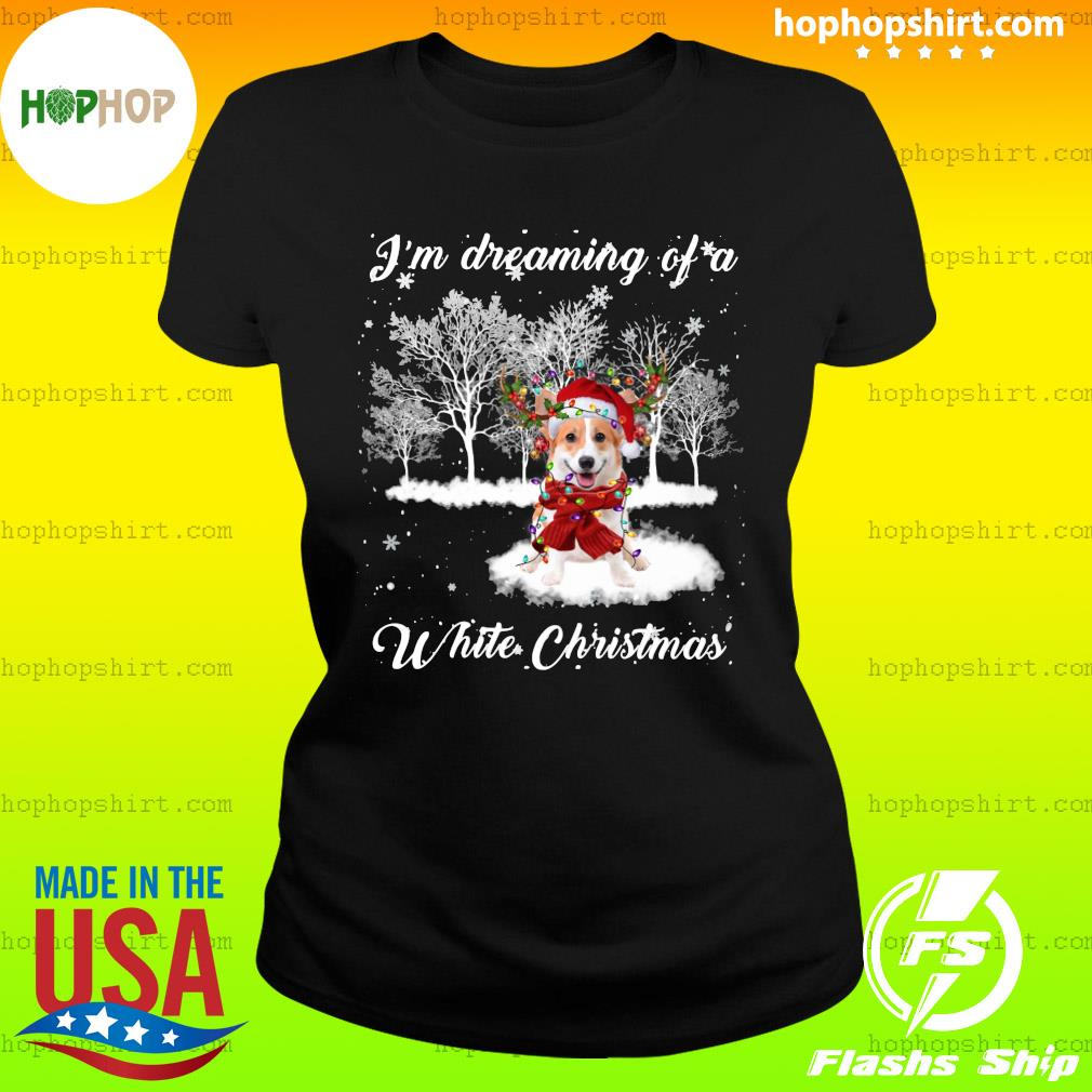 Santa Corgi I'm Dreaming Of A White Christmas Sweats Ladies Tee