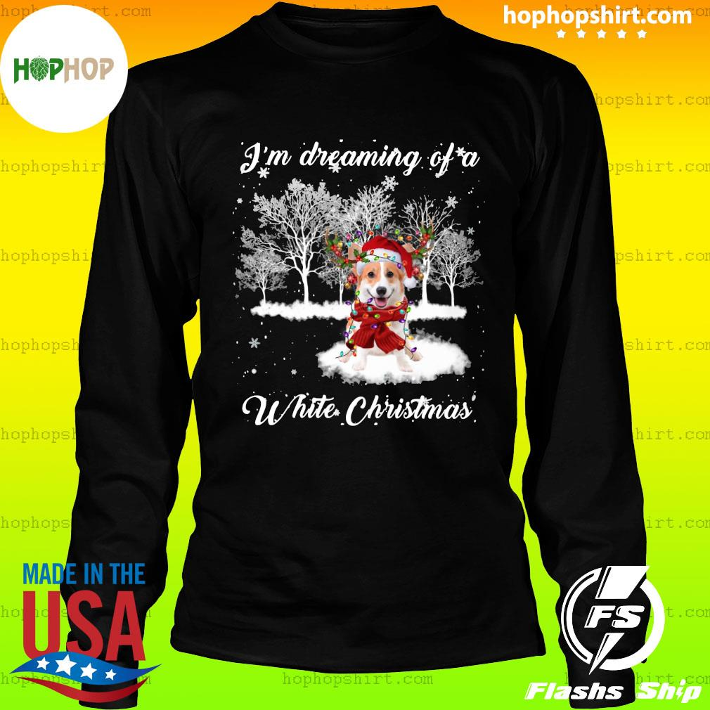 Santa Corgi I'm Dreaming Of A White Christmas Sweats LongSleeve