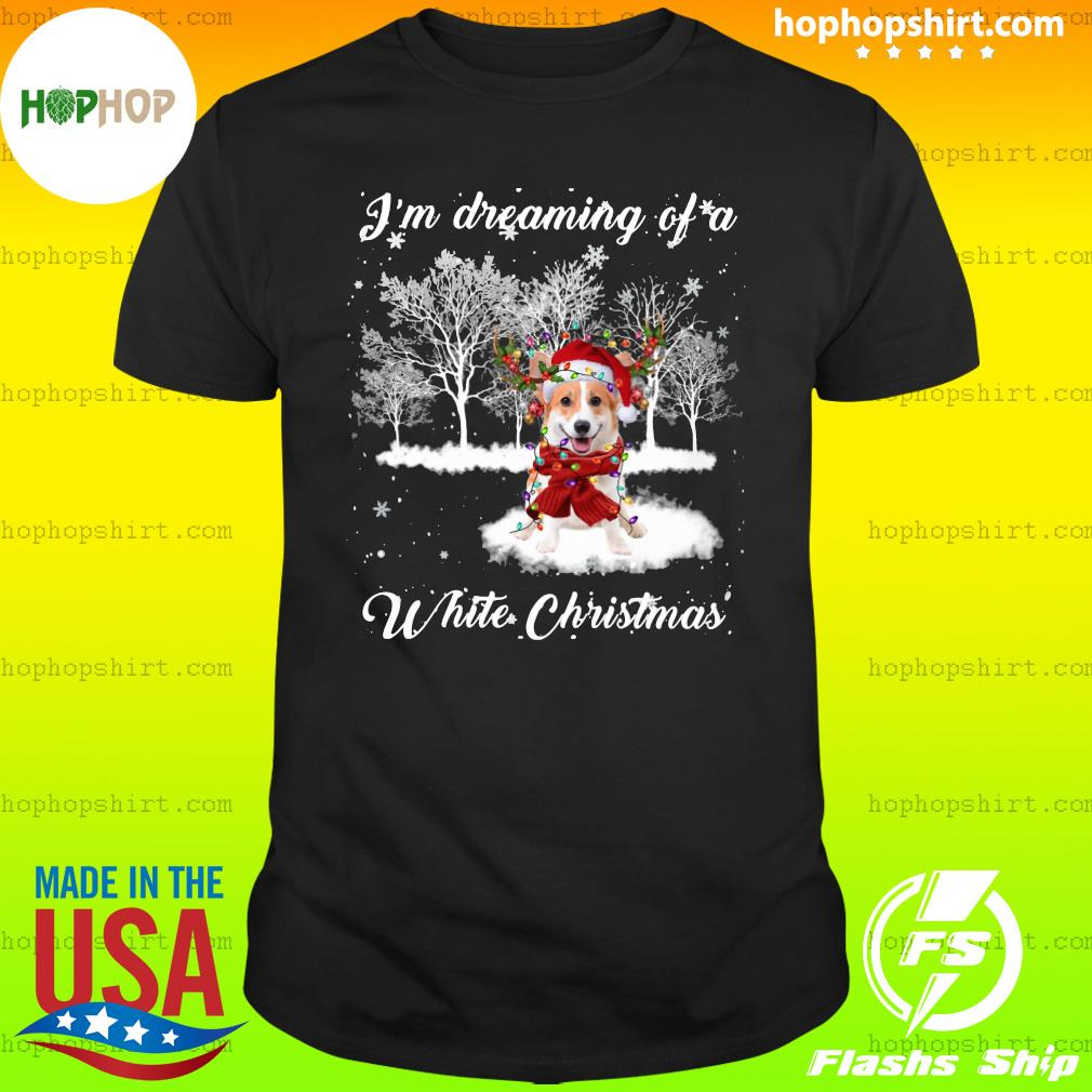Santa Corgi I'm Dreaming Of A White Christmas Sweats Shirt