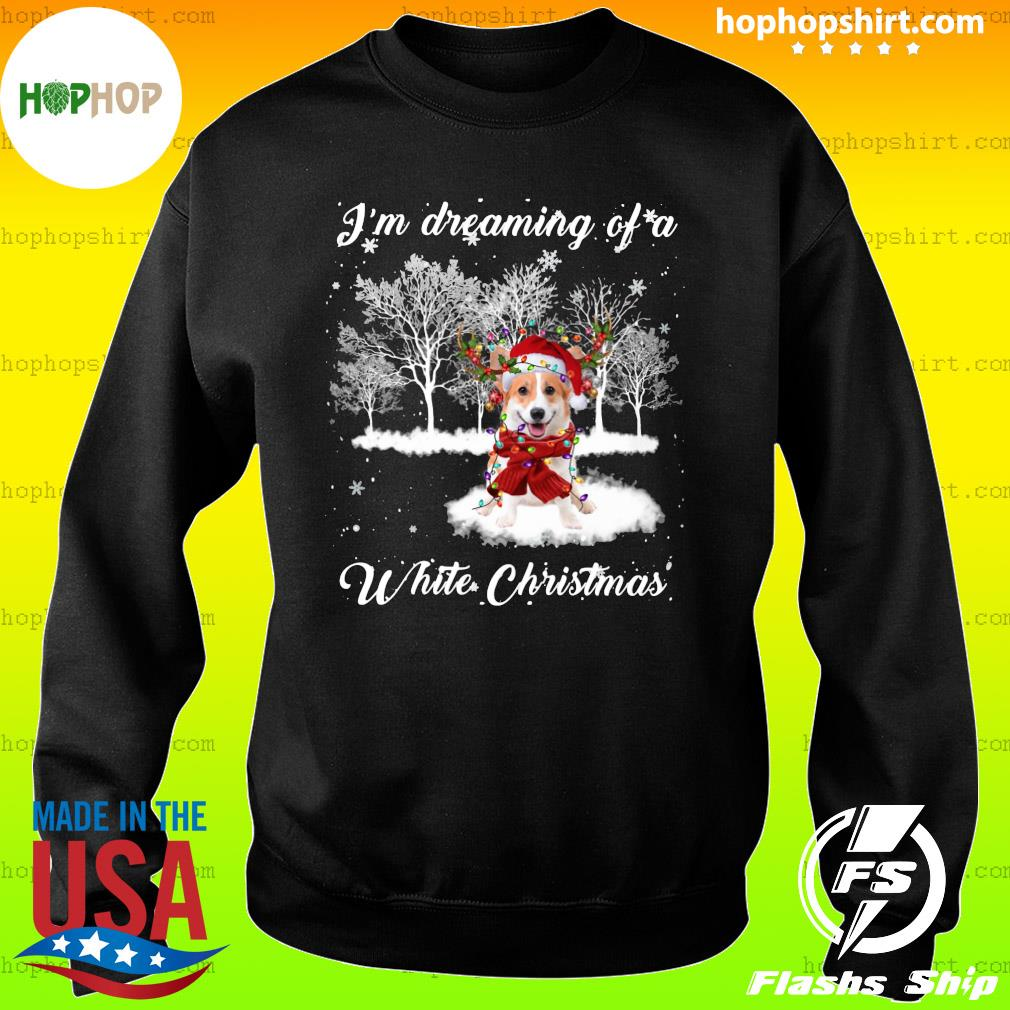 Santa Corgi I'm Dreaming Of A White Christmas Sweatshirt