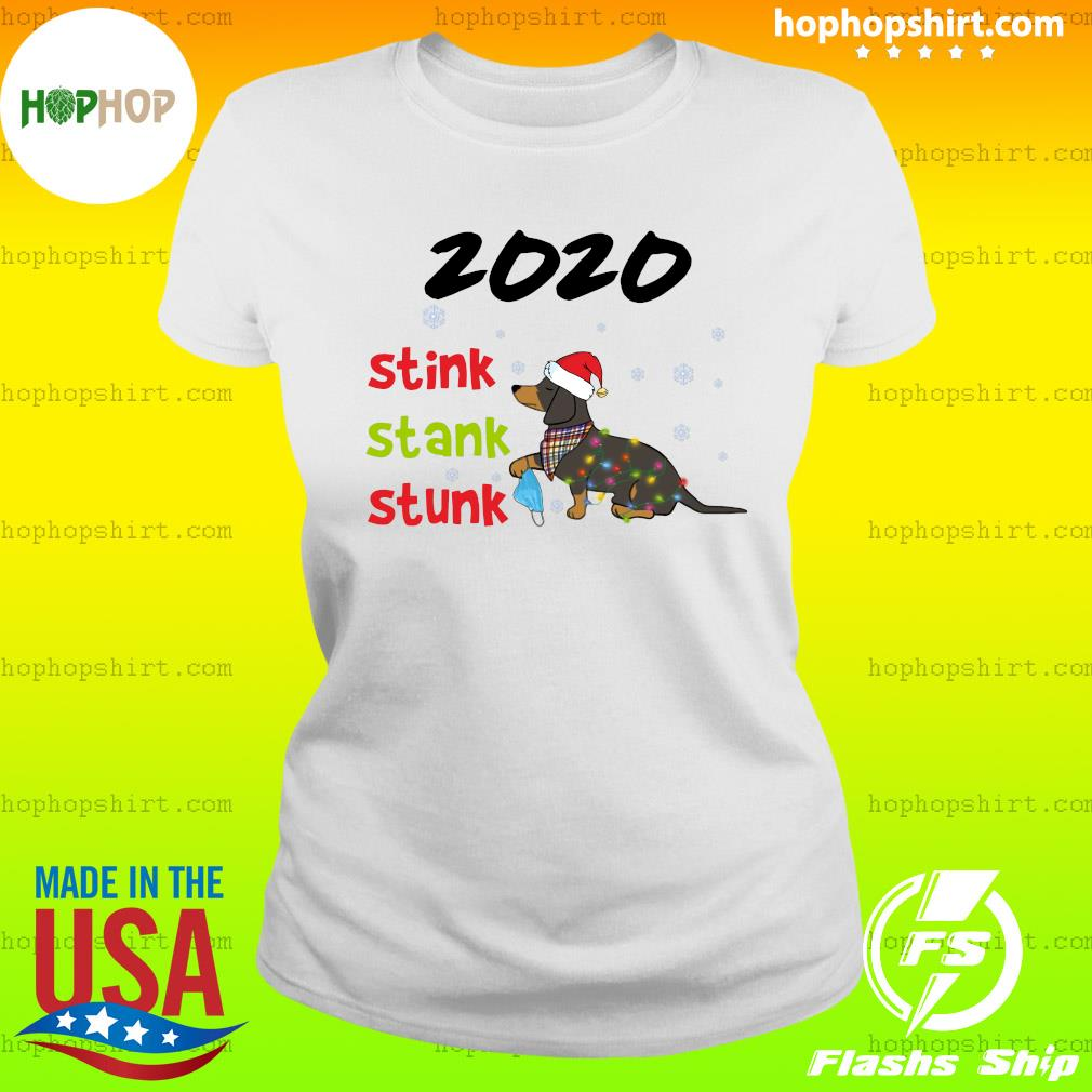 Santa Dachshund Holding Mask 2020 Stink Stank Stunk Merry Christmas Sweats Ladies Tee